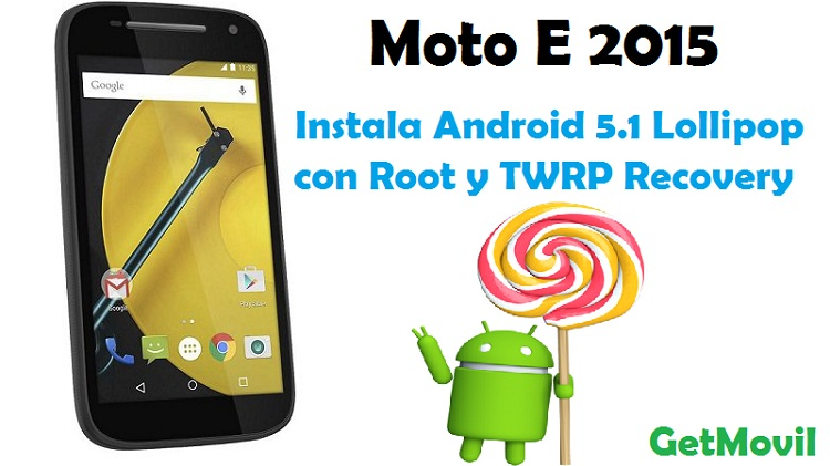 moto-e-2015-android-5-1-lollipop-root