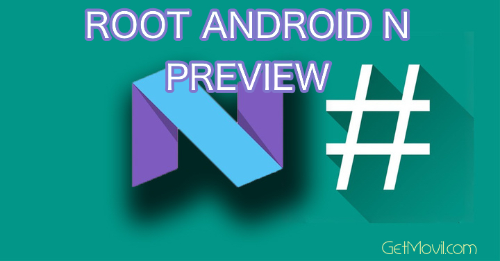root-android-n-preview