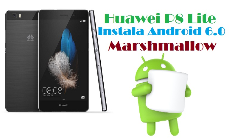 instalar-android-6-0-marshmallow-huawei-p8-lite
