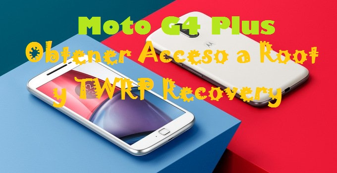 moto-g4-plus-root-twrp-recovery