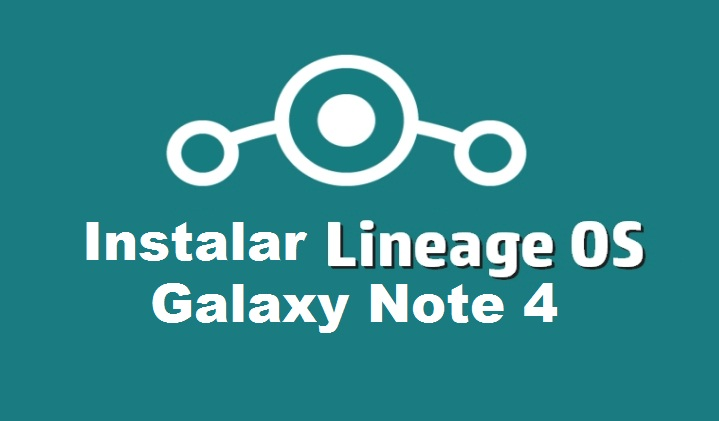 Lineage-OS-galaxy-note-4